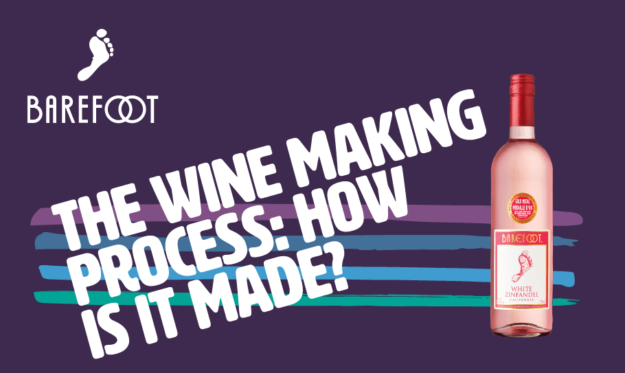 How is Barefoot wine made?